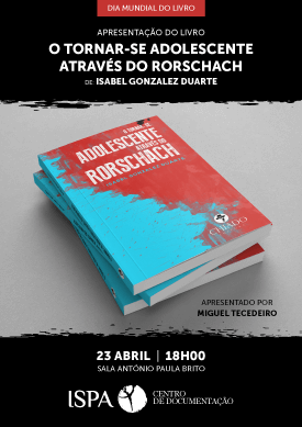 """Apresentação do livro """"O tornar-se adolescente através do Rorschach"""""""