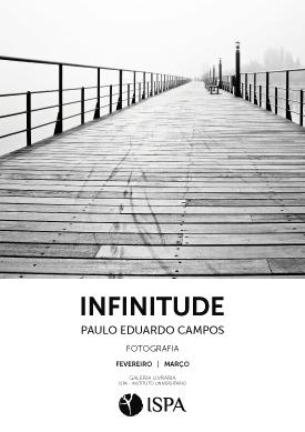 """""""Infinitude"""" – Exposição de fotografia"""
