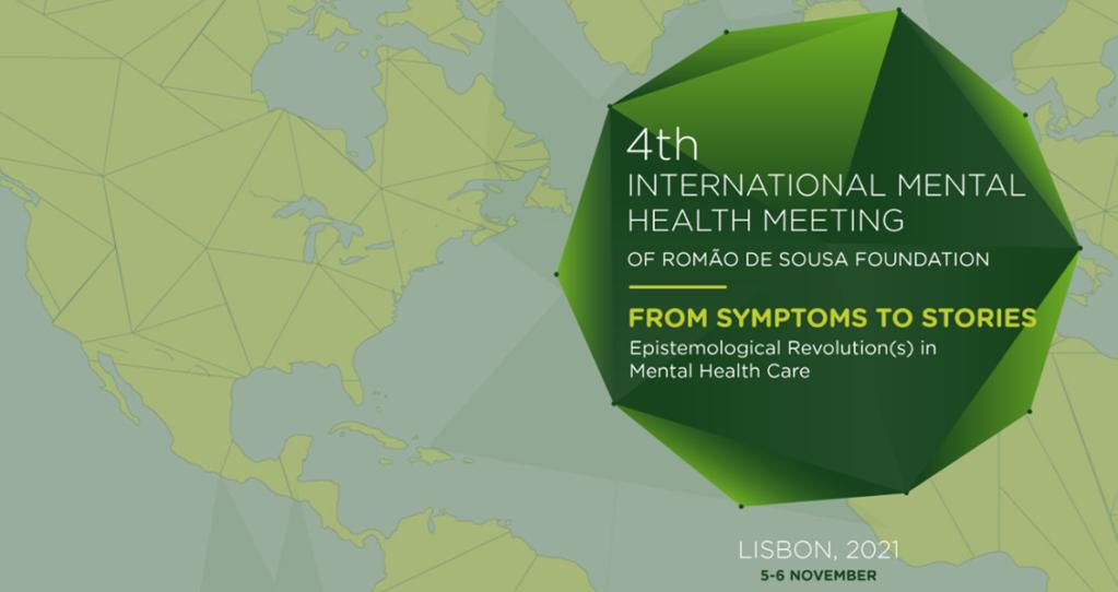 4th International Mental Health Meeting of Romão de Sousa Foundation